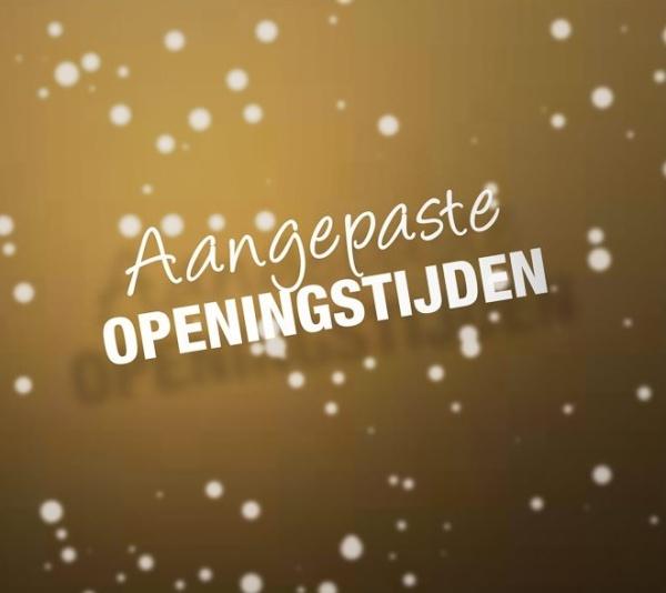 Aangepaste openingstijden feestdagen